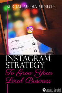 pin for social media minute how to use instagram to grow your local business
